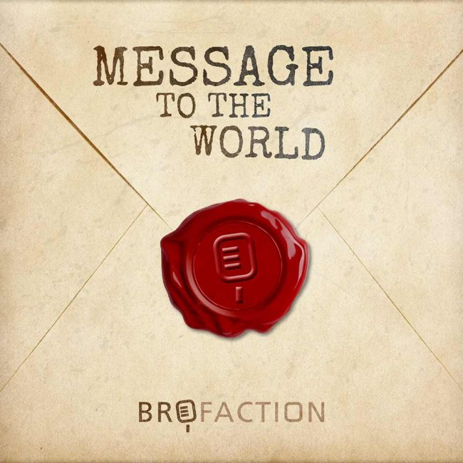brofaction-single-cover-message-to-the-world