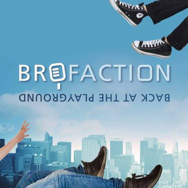 brofactioncover-back-at-the-playground